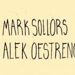 Mark Sollors and Alek Oestreng